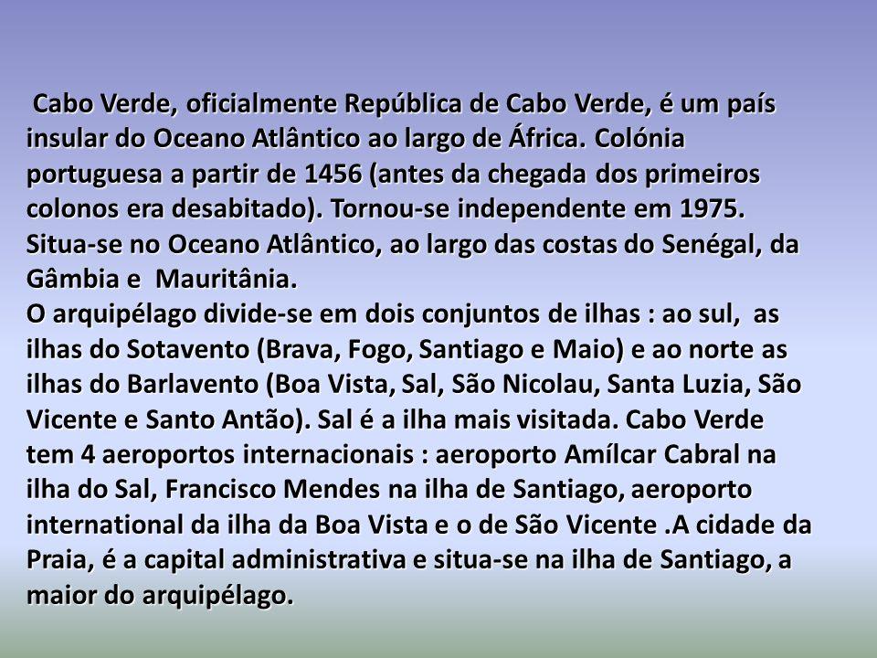 Cabo Verde, oficialmente República de Cabo Verde, é um país insular do Oceano Atlântico ao largo de África. Colónia portuguesa a partir de 1456 (antes da chegada dos primeiros colonos era desabitado). Tornou-se independente em 1975.