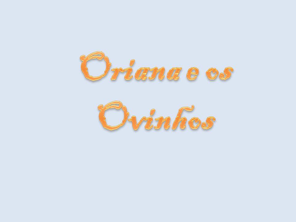 Oriana e os Ovinhos