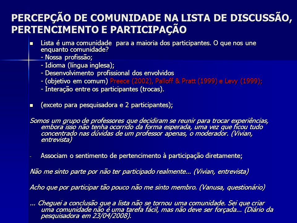 PERCEPÇÃO DE COMUNIDADE NA LISTA DE DISCUSSÃO, PERTENCIMENTO E PARTICIPAÇÃO