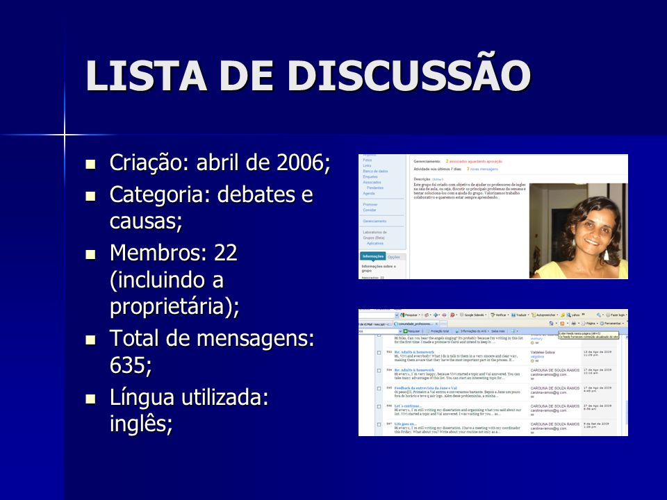 LISTA DE DISCUSSÃO Criação: abril de 2006;