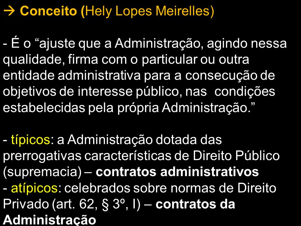  Conceito (Hely Lopes Meirelles)