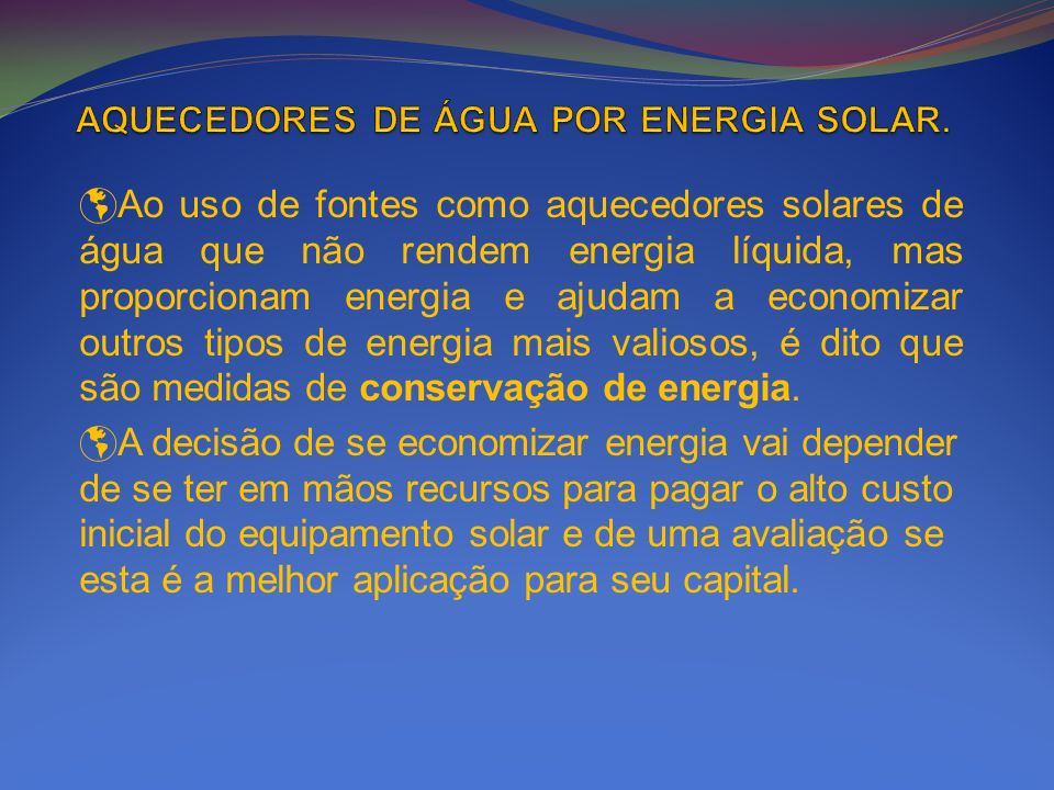 AQUECEDORES DE ÁGUA POR ENERGIA SOLAR.
