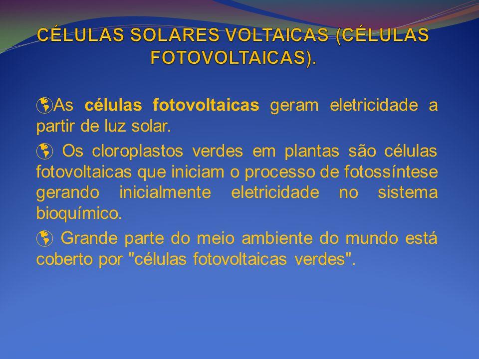 CÉLULAS SOLARES VOLTAICAS (CÉLULAS FOTOVOLTAICAS).