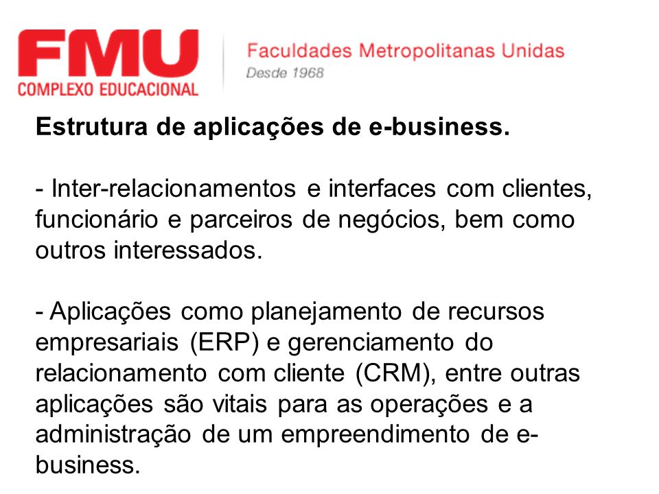 Estrutura de aplicações de e-business.