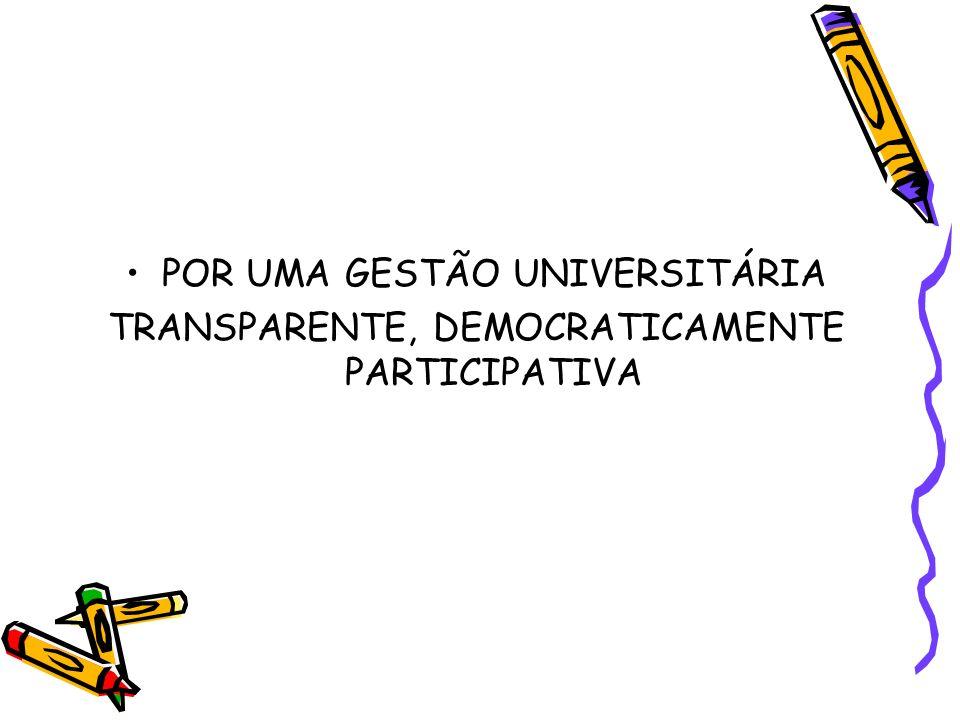 POR UMA GESTÃO UNIVERSITÁRIA