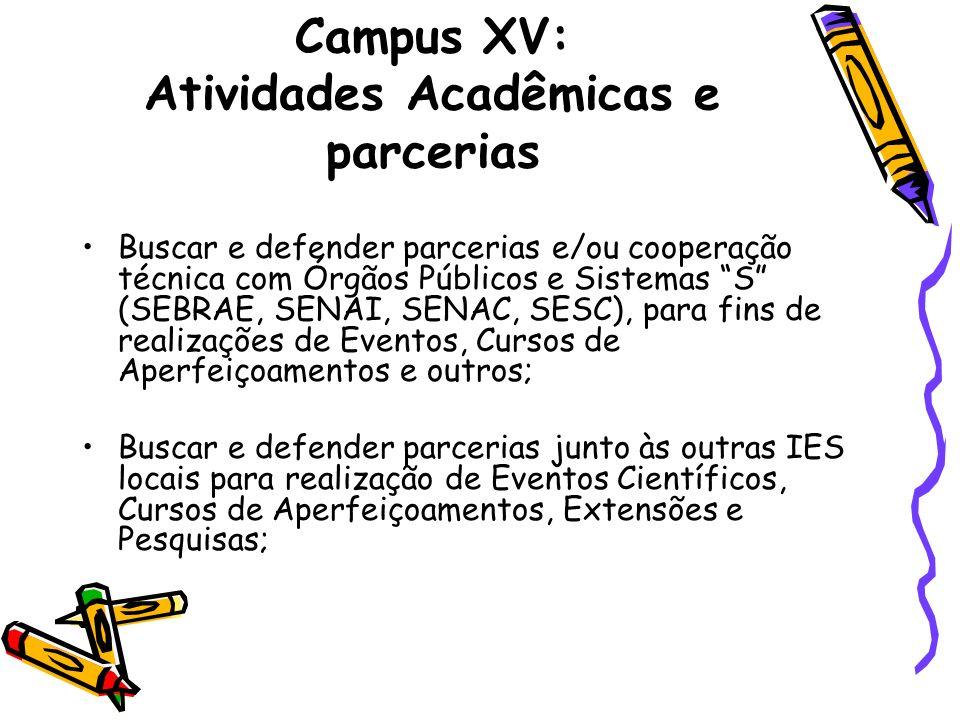 Campus XV: Atividades Acadêmicas e parcerias