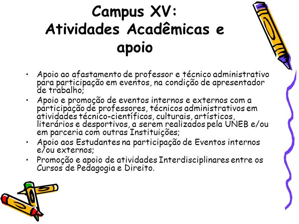 Campus XV: Atividades Acadêmicas e apoio