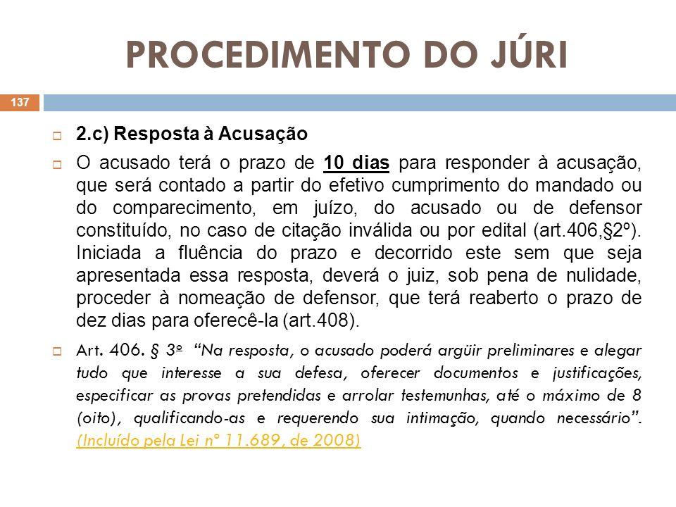 PROCEDIMENTO DO JÚRI 2.c) Resposta à Acusação