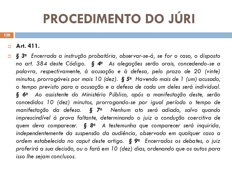 PROCEDIMENTO DO JÚRI Art. 411.