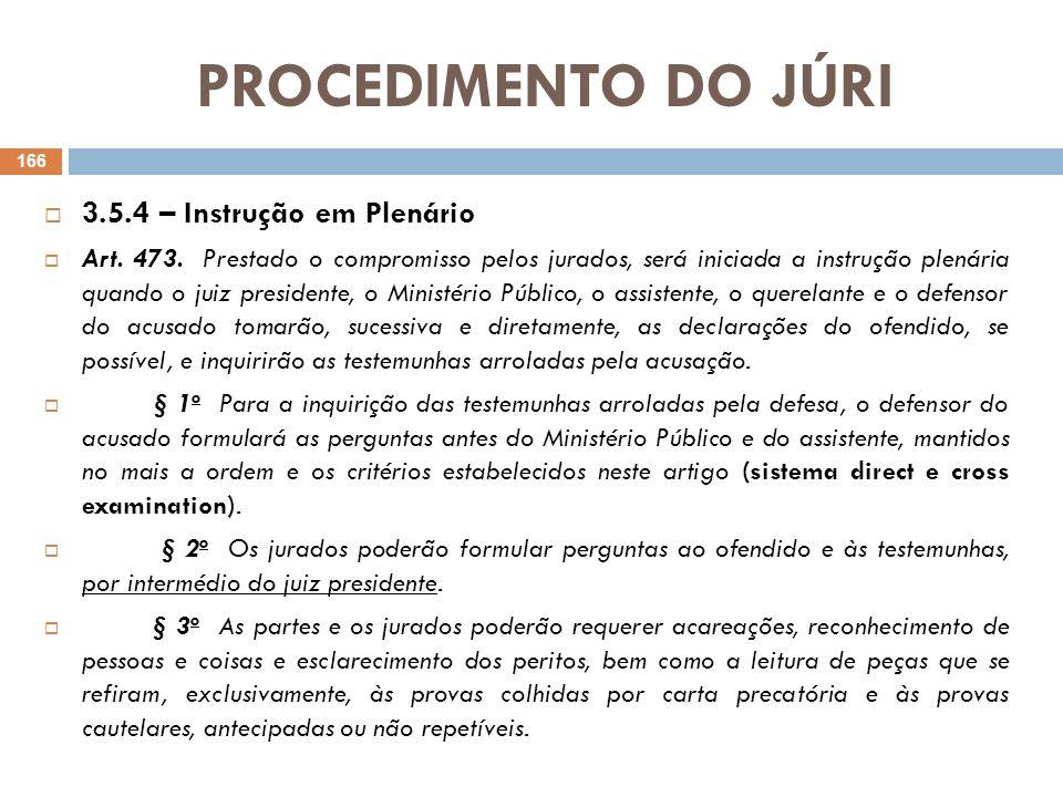 PROCEDIMENTO DO JÚRI 3.5.4 – Instrução em Plenário