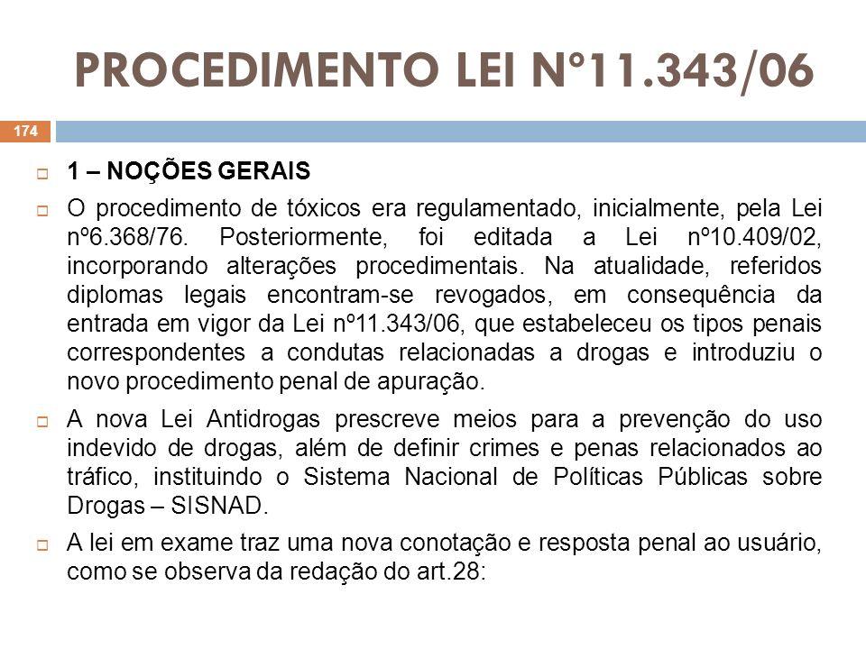 PROCEDIMENTO LEI Nº11.343/06 1 – NOÇÕES GERAIS