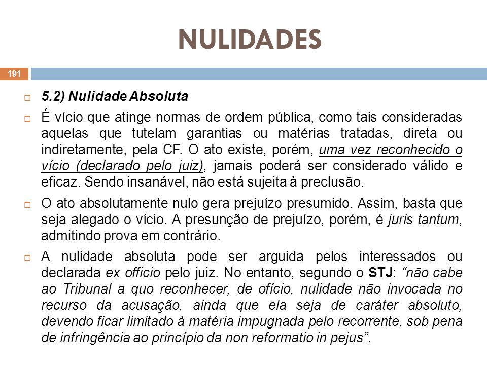 NULIDADES 5.2) Nulidade Absoluta