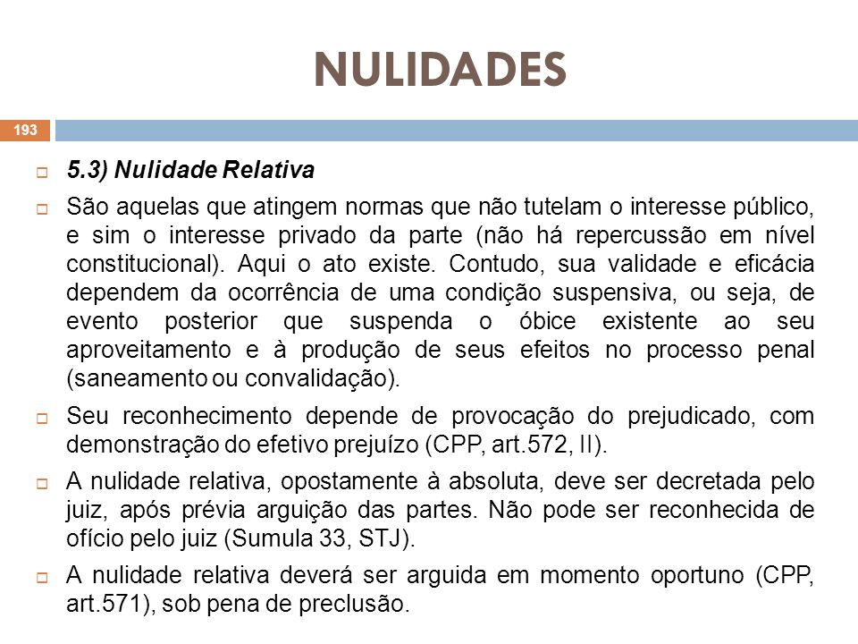 NULIDADES 5.3) Nulidade Relativa