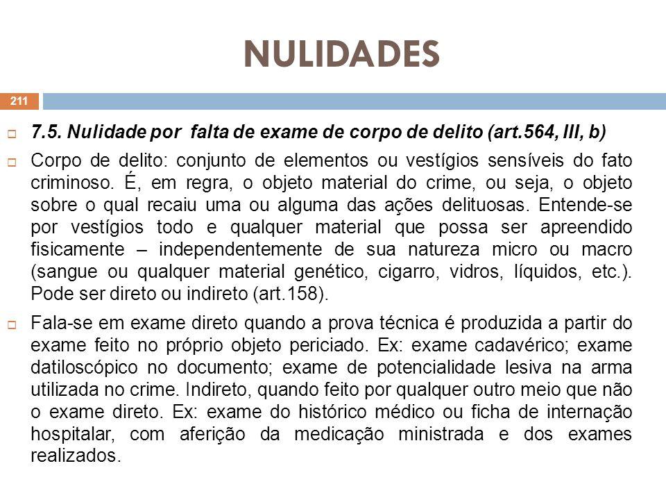 NULIDADES 7.5. Nulidade por falta de exame de corpo de delito (art.564, III, b)