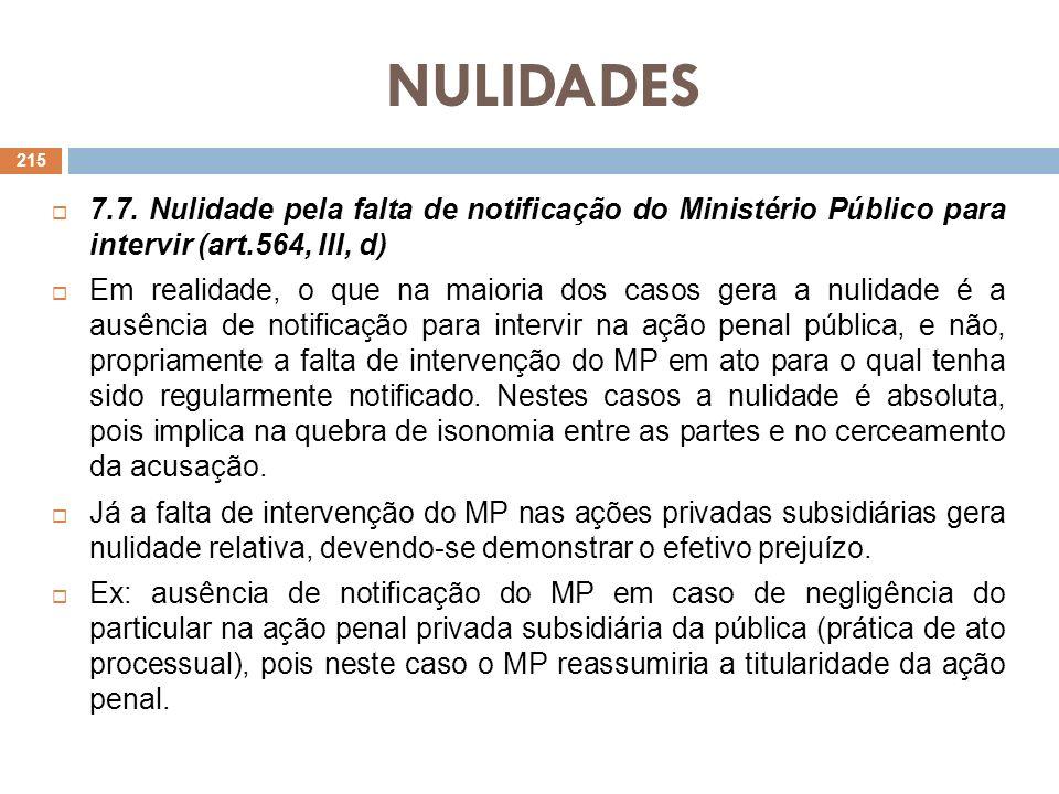 NULIDADES 7.7. Nulidade pela falta de notificação do Ministério Público para intervir (art.564, III, d)