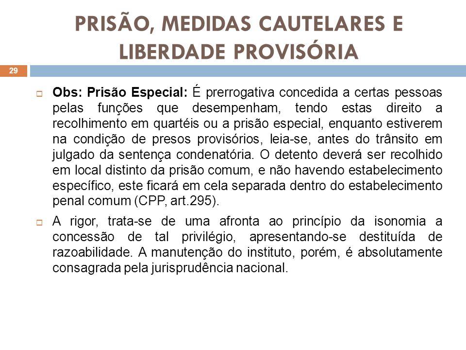 PRISÃO, MEDIDAS CAUTELARES E LIBERDADE PROVISÓRIA