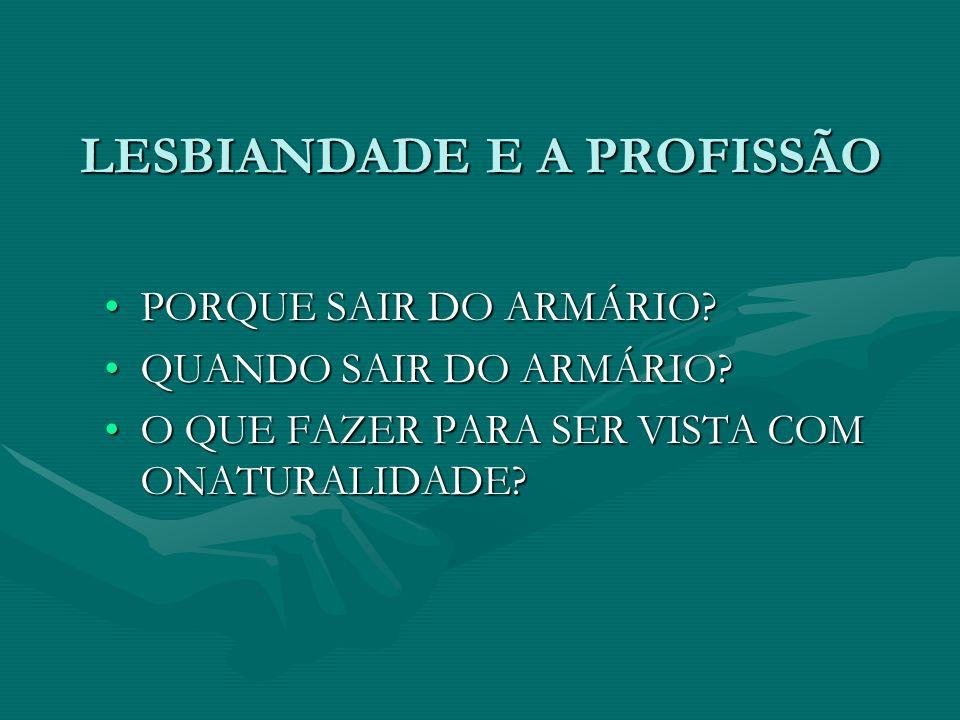 LESBIANDADE E A PROFISSÃO