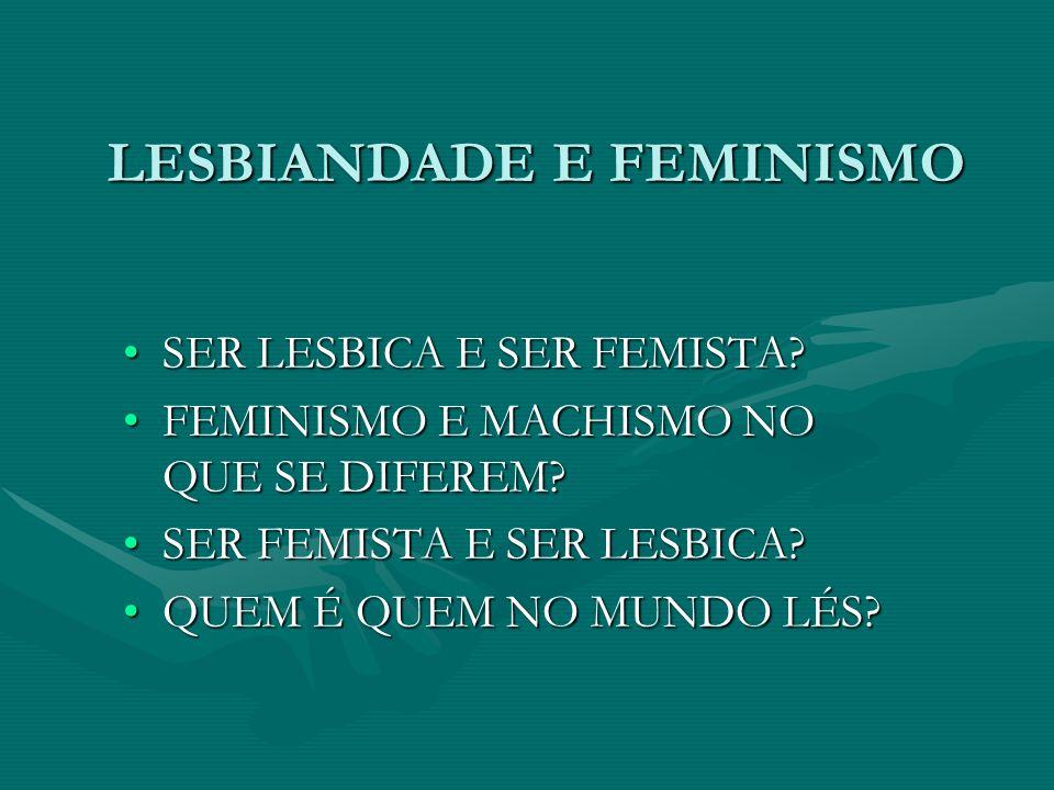 LESBIANDADE E FEMINISMO