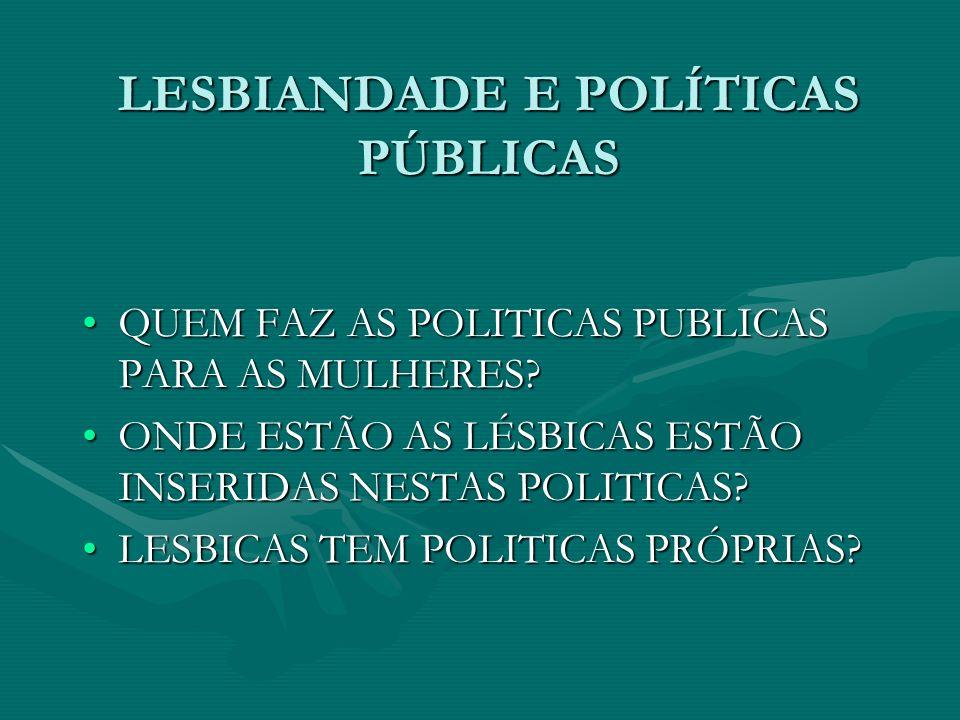 LESBIANDADE E POLÍTICAS PÚBLICAS