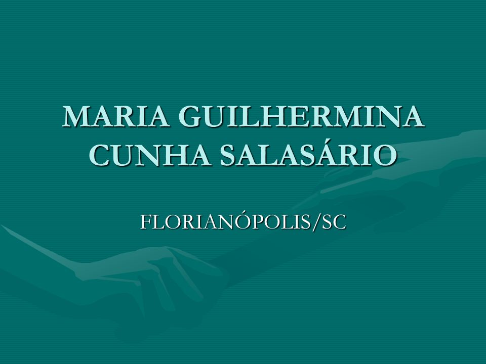 MARIA GUILHERMINA CUNHA SALASÁRIO
