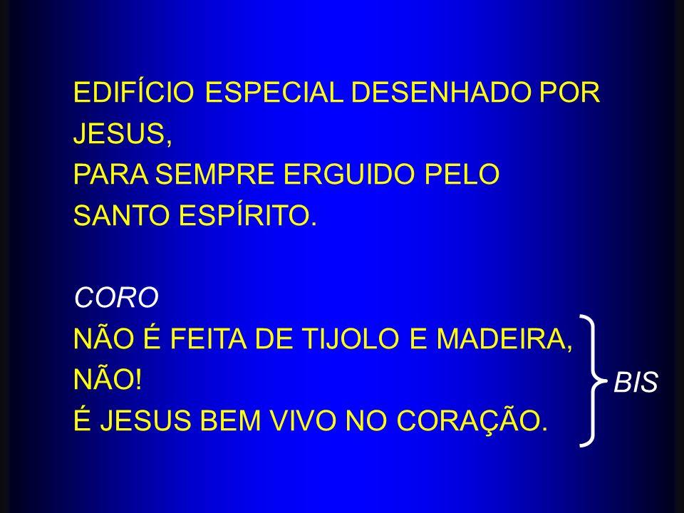 EDIFÍCIO ESPECIAL DESENHADO POR JESUS,