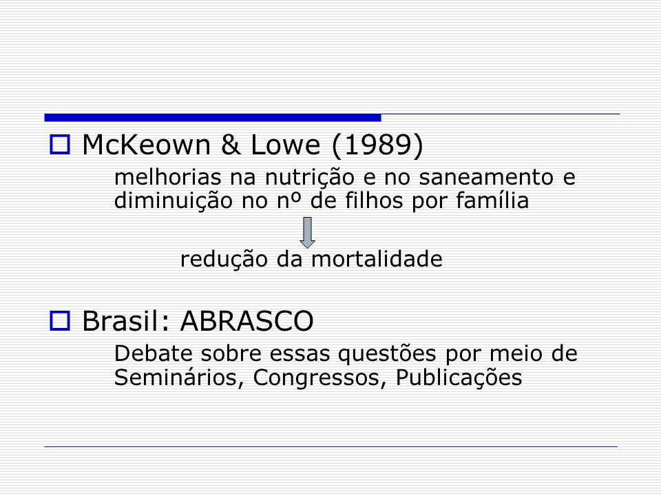 McKeown & Lowe (1989) Brasil: ABRASCO