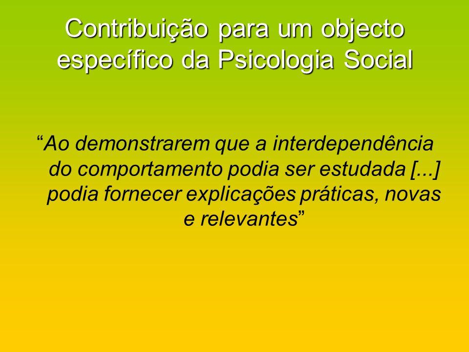 Contribuição para um objecto específico da Psicologia Social
