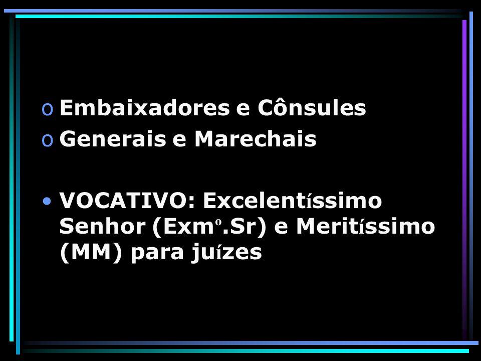 Embaixadores e Cônsules