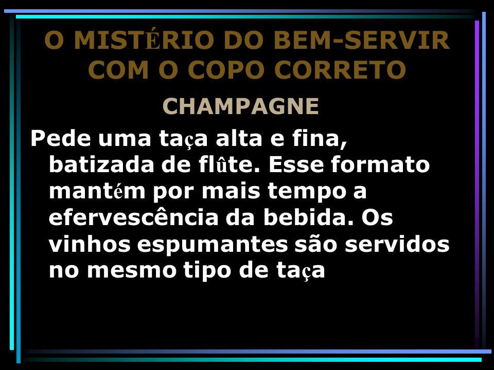 O MISTÉRIO DO BEM-SERVIR COM O COPO CORRETO