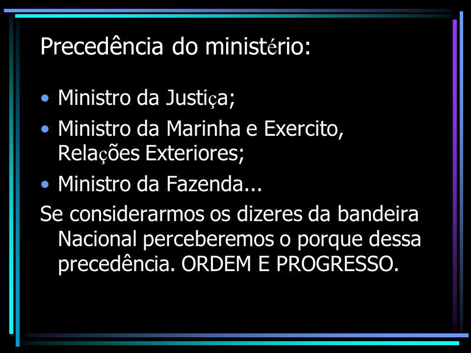 Precedência do ministério: