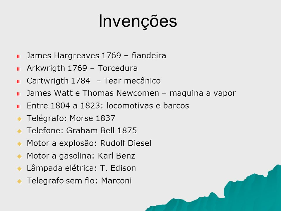 Invenções James Hargreaves 1769 – fiandeira Arkwrigth 1769 – Torcedura