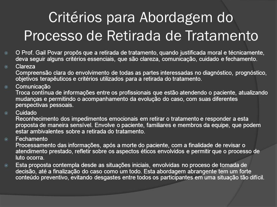 Critérios para Abordagem do Processo de Retirada de Tratamento