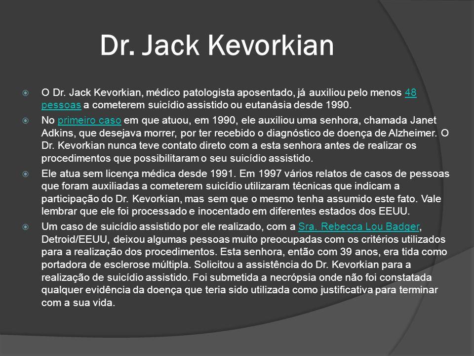 Dr. Jack Kevorkian