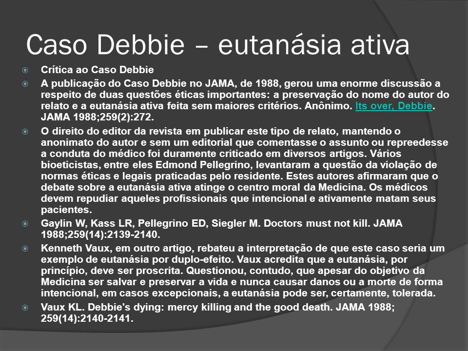 Caso Debbie – eutanásia ativa