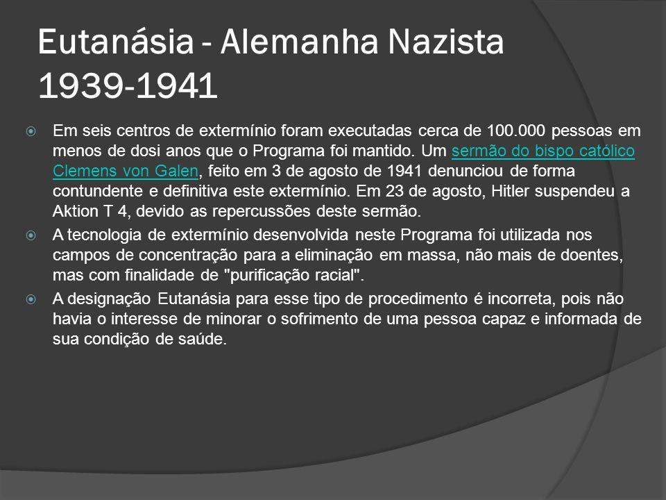 Eutanásia - Alemanha Nazista 1939-1941