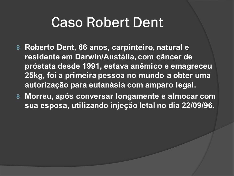Caso Robert Dent