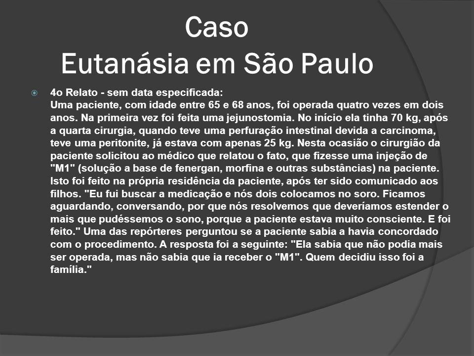 Caso Eutanásia em São Paulo