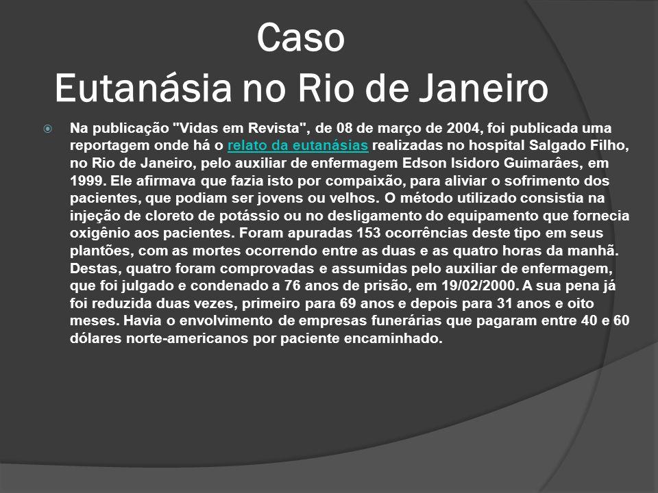 Caso Eutanásia no Rio de Janeiro