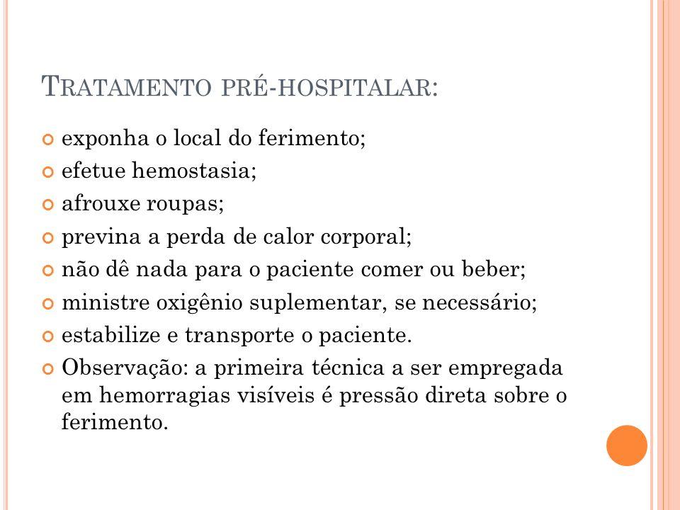 Tratamento pré-hospitalar: