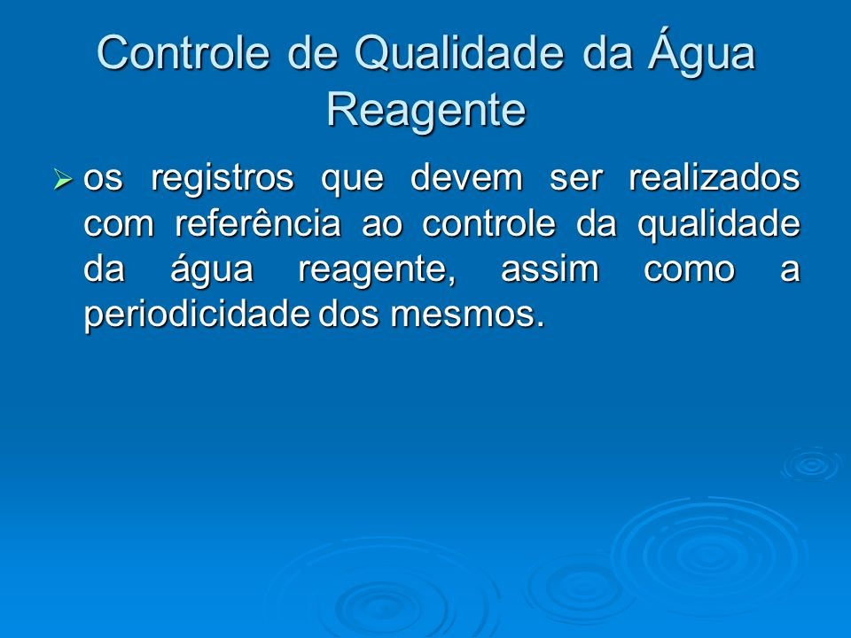 Controle de Qualidade da Água Reagente