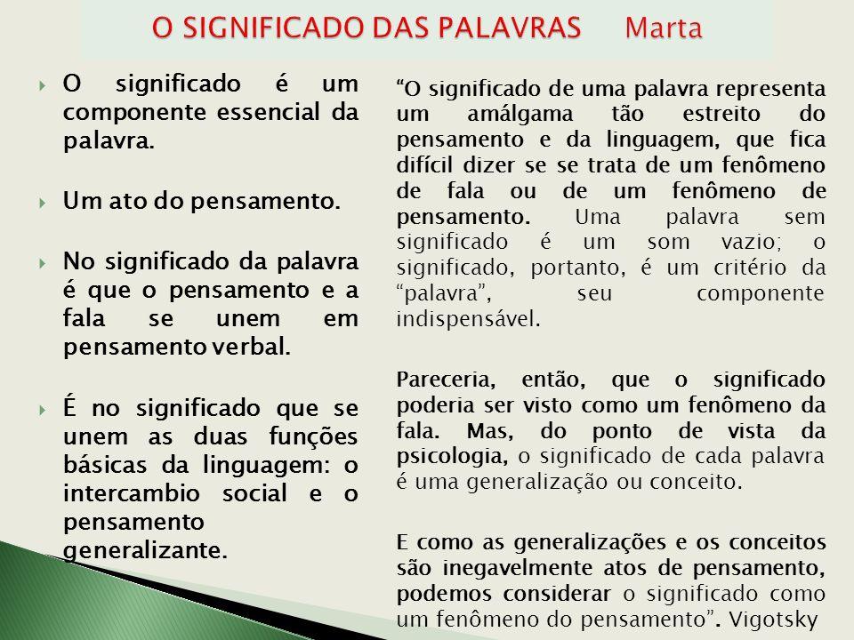 O SIGNIFICADO DAS PALAVRAS Marta