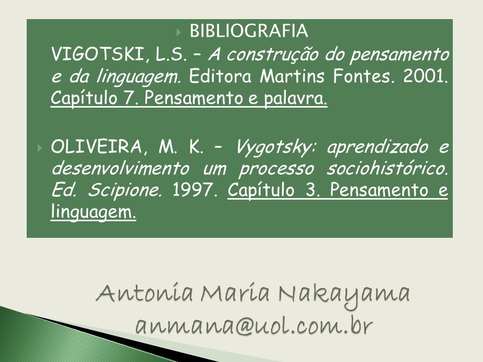 Antonia Maria Nakayama anmana@uol.com.br