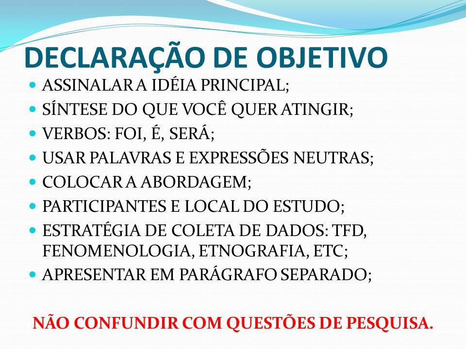 DECLARAÇÃO DE OBJETIVO