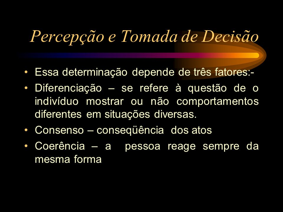 Percepção e Tomada de Decisão