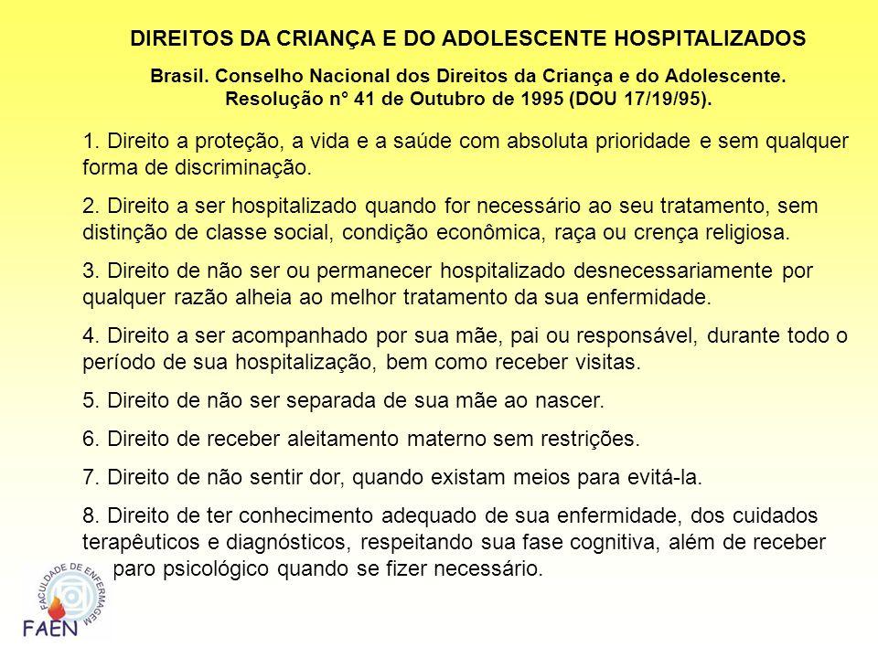 DIREITOS DA CRIANÇA E DO ADOLESCENTE HOSPITALIZADOS
