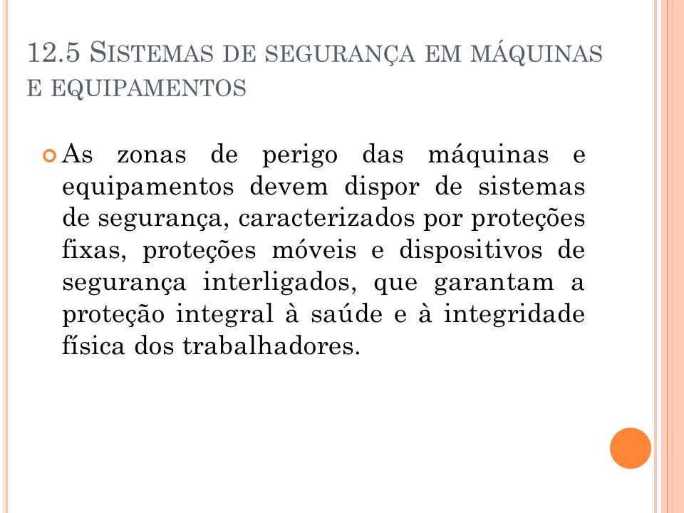 12.5 Sistemas de segurança em máquinas e equipamentos