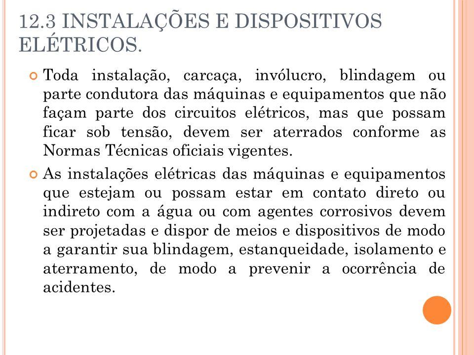 12.3 INSTALAÇÕES E DISPOSITIVOS ELÉTRICOS.
