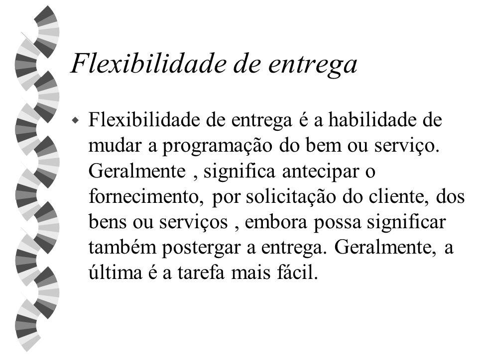 Flexibilidade de entrega