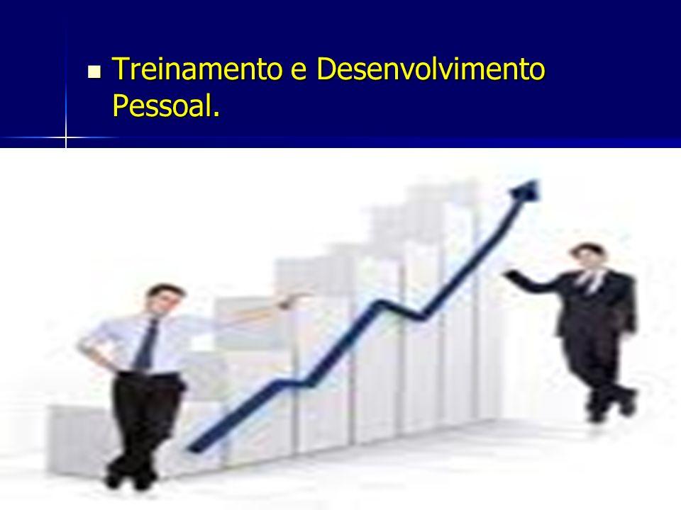Treinamento e Desenvolvimento Pessoal.