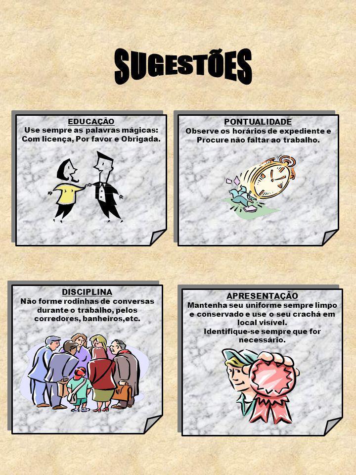 SUGESTÕES PONTUALIDADE DISCIPLINA APRESENTAÇÃO EDUCAÇÃO